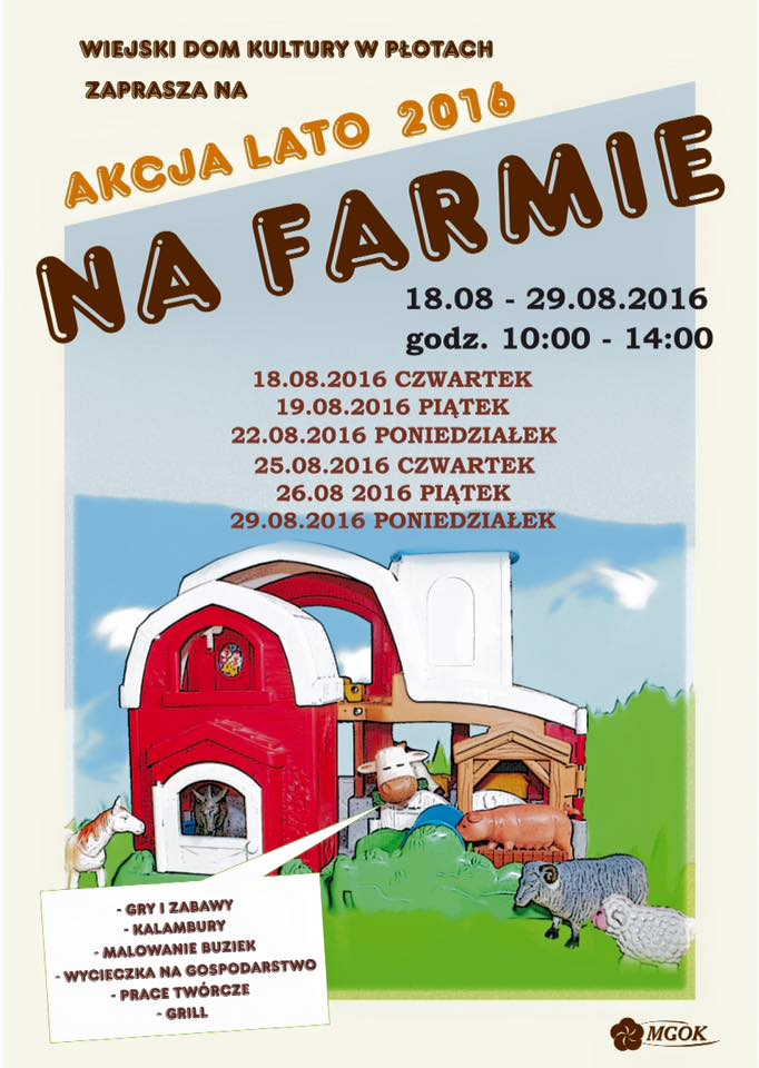 Lato Na Farmie - WDK wPłotach zaprasza